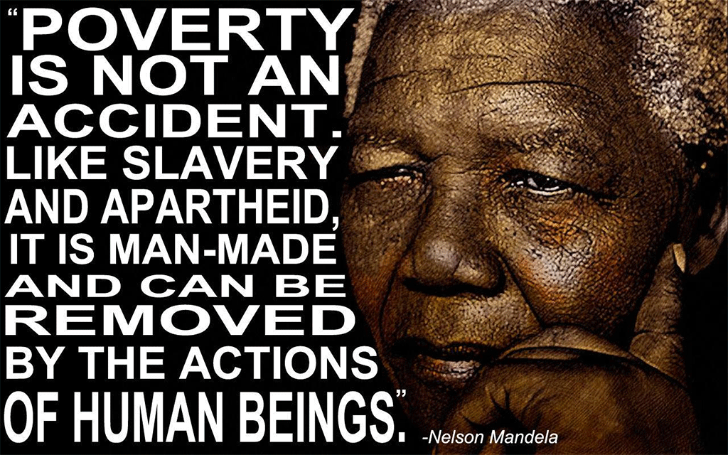Nelson Mandela poverty quote