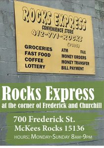 Rocks Express is a Fresh Corners corner store providing healthy food access at 700 Frederick St. in McKees Rocks