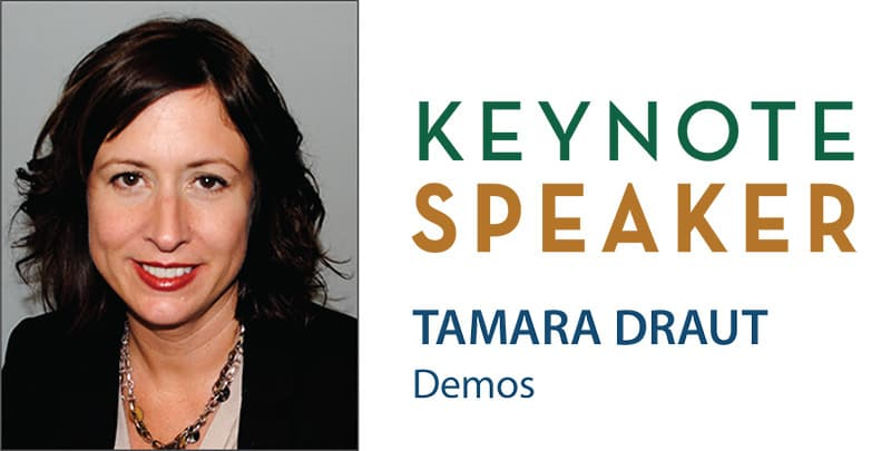 Keynote Speaker Tamara Draut of Demos