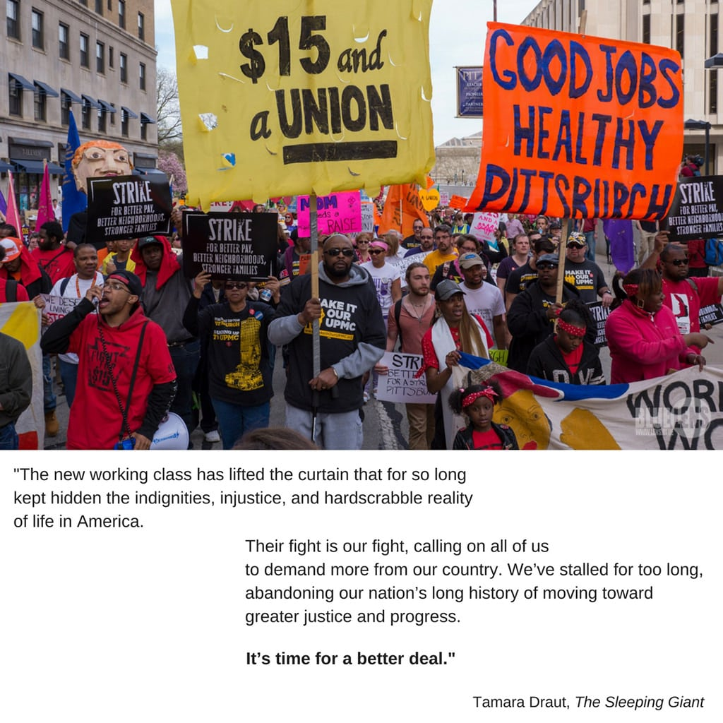 Tamara Draut quote from The Sleeping Giant over photo of Fight for $15 march in Pittsburgh, PA via Mark Dixon/flickr