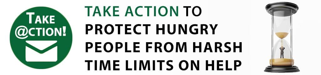 Take Action to Protect Hungry People from Harsh Time Limits on Help