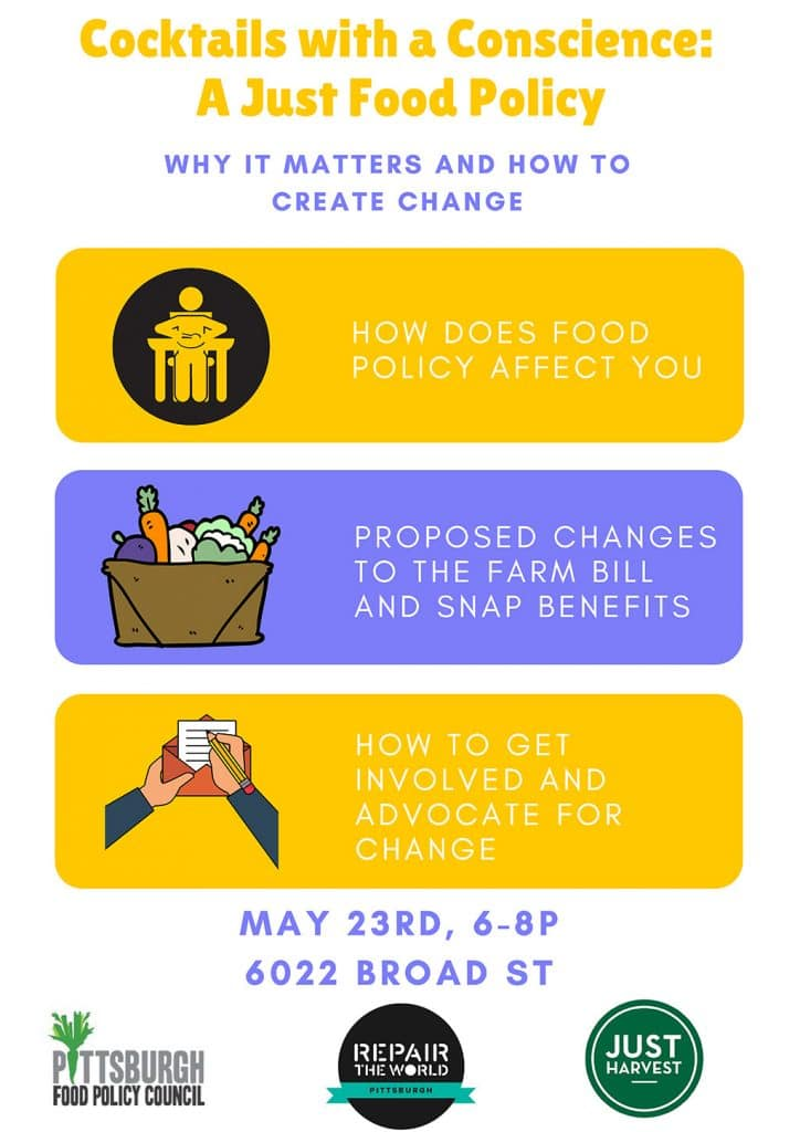 Cocktails with a Conscience: A Just Food Policy -- why it matters and how to create change
