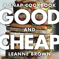 Good and Cheap A SNAP Cookbook