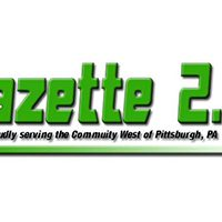 Gazette 2.0 -- Proudly serving the community West of Pittsburgh, PA