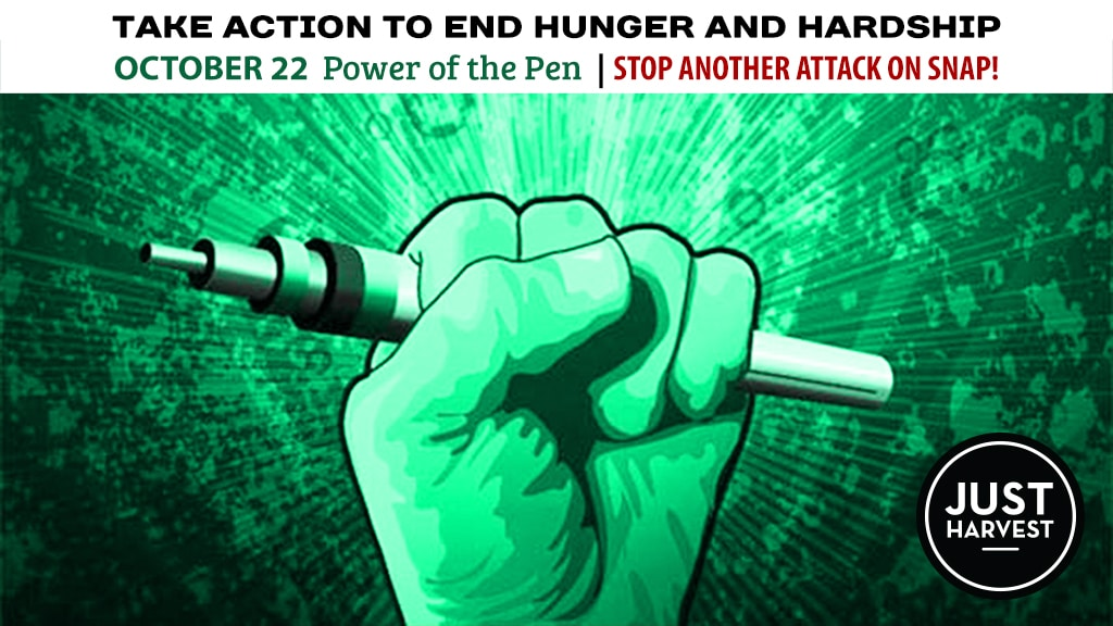 Oct. 22 Power of the Pen: Stop Another Attack on SNAP!